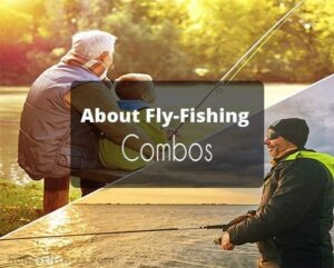 Best Fly Fishing Combo for Beginners