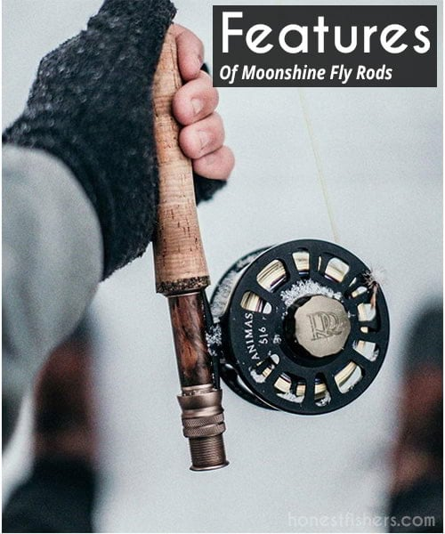 Moonshine Fly Rods Review - Honest fishers