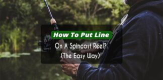 How To Put Line On A Spincast Reel