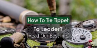 How To Tie Tippet To Leader